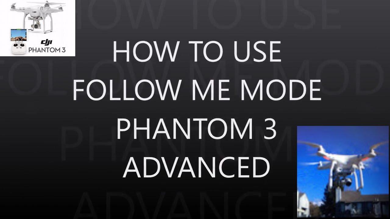 Højmoderne DJI How to use follow me mode phantom 3 advanced - YouTube DB-71