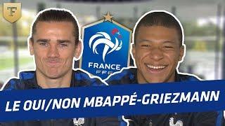 Le Oui/Non avec Griezmann et Mbappé (Equipe de France)