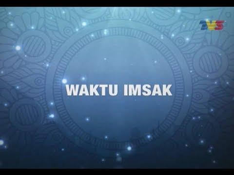 Ramalan waktu imsak TV3 (2017/1438H)
