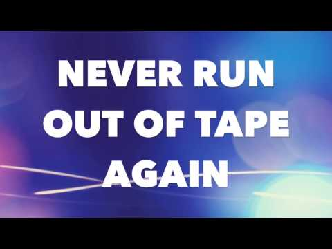 Never Run Out of Tape Again