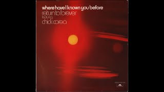 Return To Forever Feat. Chick Corea - Where Have I Known You Before (1974) Side 2, vinyl album