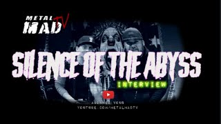 SILENCE OF THE ABYSS| Interview avril 2020