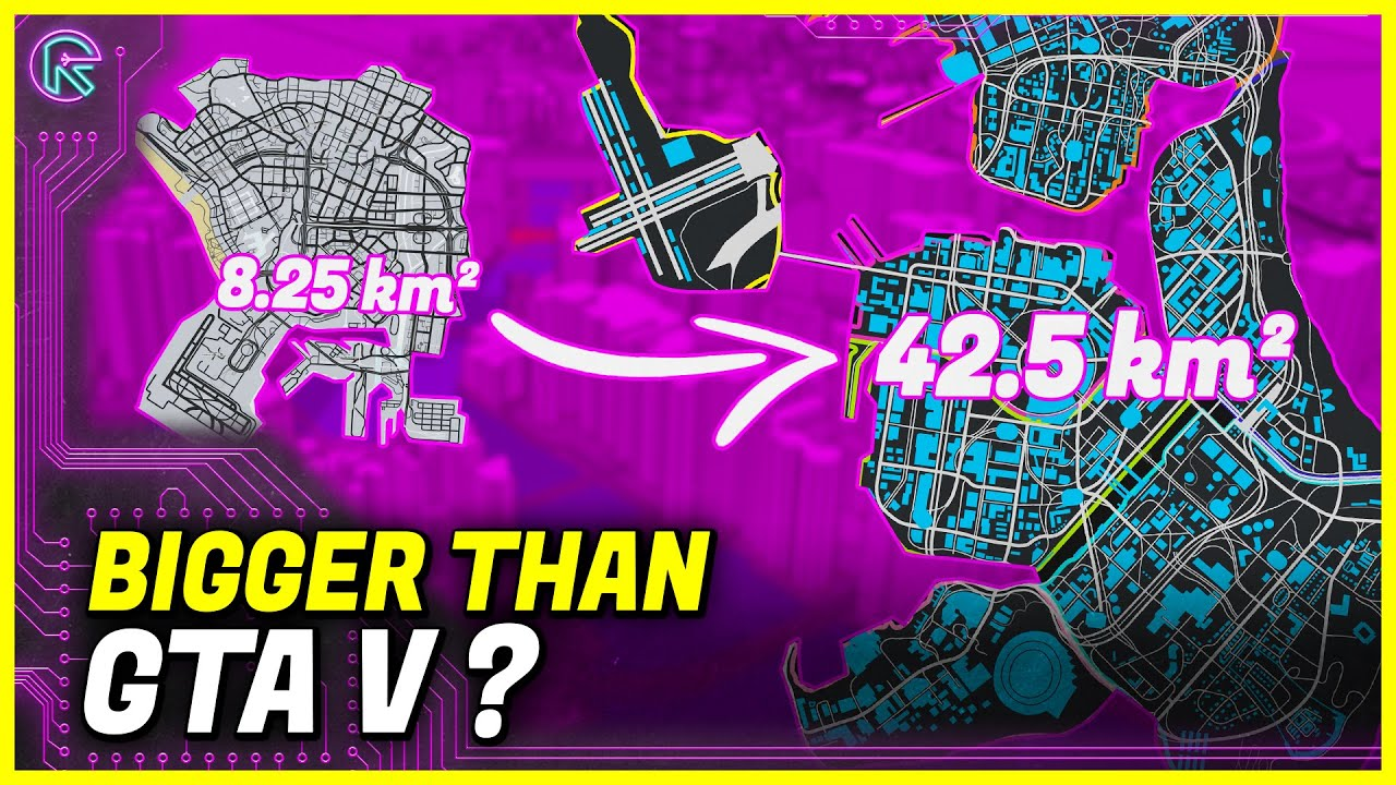 Cyberpunk 2077 Map SIZE Comparison it is MUCH bigger than ...