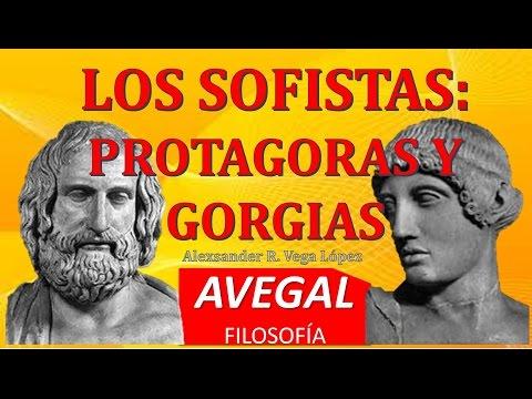 LOS SOFISTAS: PROTAGORAS Y GORGIAS - AVEGAL Filosofía Griega