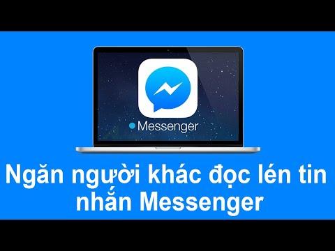 cách hack đọc tin nhắn facebook của người khác - Ngăn người khác đọc lén tin nhắn Messenger trên máy tính không phải ai cũng biết