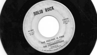 THE COMBINATIONS - WHILE YOU WERE GONE / THE FEELING IS FINE