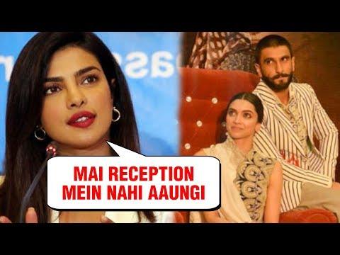 Priyanka Chopra Will NOT Attend Ranveer Singh - Deepika Padukone MUMBAI Reception Party