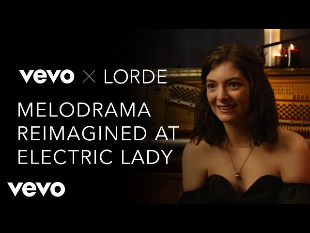 Lorde - Melodrama Reimagined at Electric Lady (Vevo x Lorde)