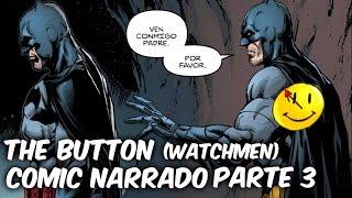 "BATMAN Y FLASH INVESTIGAN AL DR MANHATTAN ""The Button (watchmen)"" Parte 3 @SoyComicsTj"