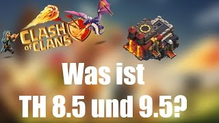 WAS IST TH 8.5 UND 9.5: Die beste Upgrade-Taktik? ✭ Clash of Clans [deutsch / german]