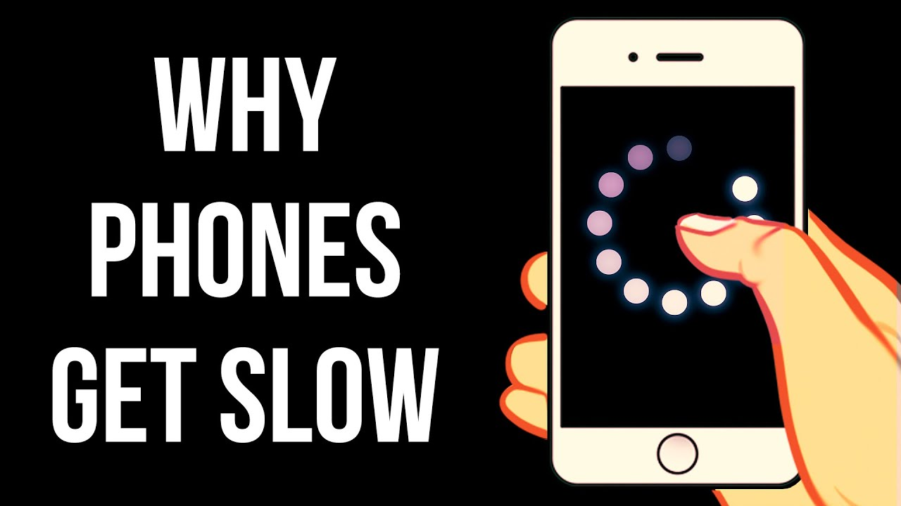Why Phones Are Getting Slow These Days