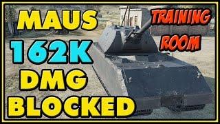 World of Tanks | Maus - 162K Damage Blocked (Training Room)