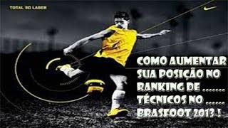 Como aumentar sua posição no ranking de técnicos Brasfoot 2013