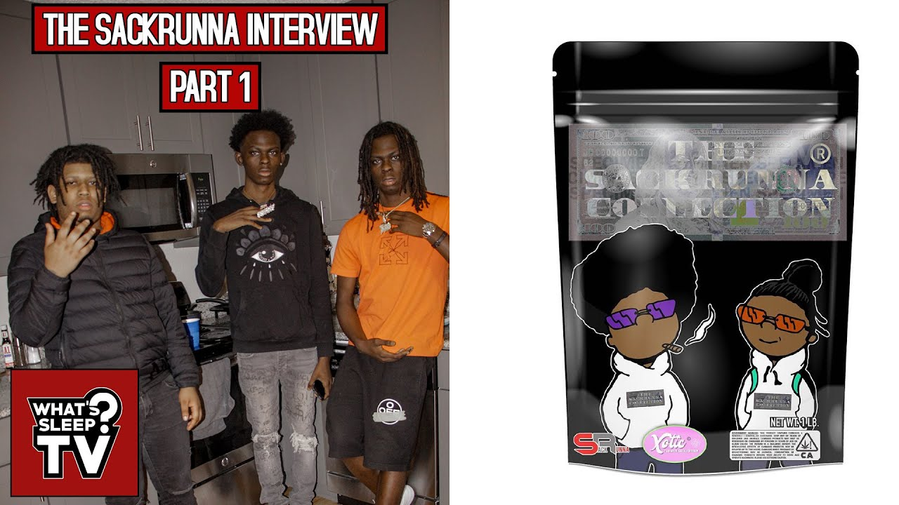 """The Sackrunnas Talk Their Weed Strain & People Selling Fake Packs """"3 Hits, You're OUT OF HERE!"""""""