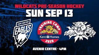 LIVE: Moncton Wildcats vs. Cape Breton Eagles (Pre-Season 2020)