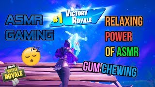 ASMR Gaming ???? Fortnite Relaxing Power of ASMR! Gum Chewing ????????Controller Sounds + Whispering????