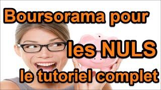 Boursorama pour les nuls - le tutoriel complet