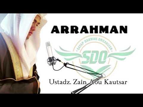 suara terdu SeJagat raya surrat arrahman by ustadz Zain Abu Kautsar