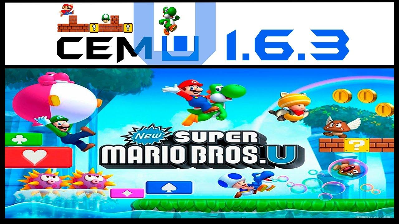 Nova Versão Cemu 1 6 3 - New Super Mario Bros U PC 60FPS e