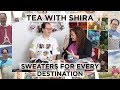 Sam Barsky's Famous Travel Sweaters - Tea with Shira #38