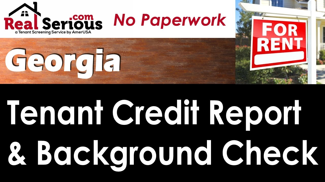 georgia tenant credit report background check for landlords youtube