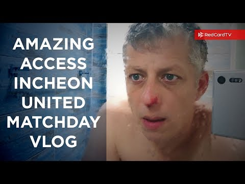 Amazing Access. Incheon United Matchday Vlog #3mthProject