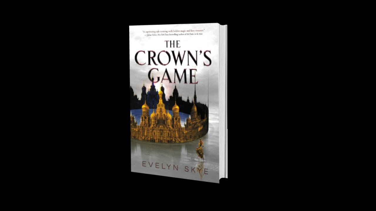 Download The Crown's Game by Evelyn Skye - Fanmade Book Trailer