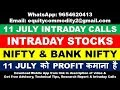 11 JULY INTRADAY CALLS   STOCKS   NIFTY   BANK NIFTY   OPTION CHAIN ANALYSIS   TECHNICAL ANALYSIS