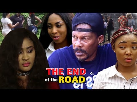 THE END OF THE ROAD SEASON 3 -  2018 TRENDING NIGERIAN NOLLYWOOD MOVIE |FULL HD