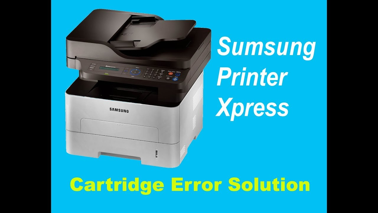 Sumsung printer Cartridge error, Not printing Solution by solution video
