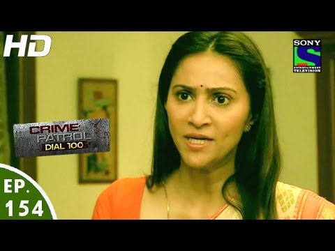 Crime Patrol Dial 100 - क्राइम पेट्रोल - Dwand-3 - Episode 154 - 26th May, 2016