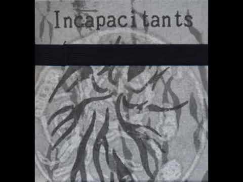 Incapacitants - Pariah Tapes (Disc 1)