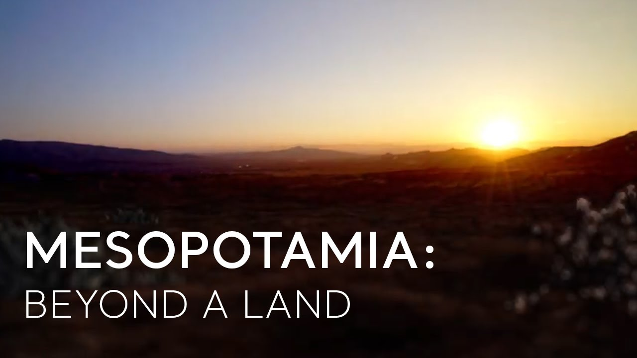 Go Turkey - Mesopotamia: Beyond a Land - YouTube