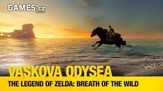 Vaškova odysea - The Legend of Zelda: Breath of the Wild