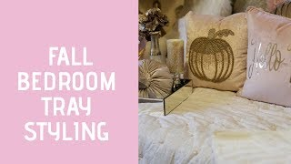 💎🍁🍂 Seasonal Fall tray Challenge (Glam Girl Bedroom) hosted by Holiday Cookie Diva