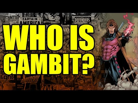 Marvel Comics: Who is Gambit?