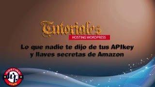 Amazon: Lo que nadie te dijo de tus API key y llaves secretas