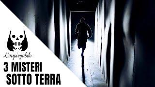 3 luoghi sotterranei che nascondono un inquietante segreto