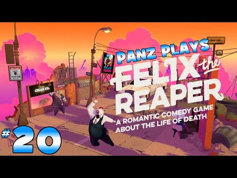 Panz Plays Felix the Reaper #20 |