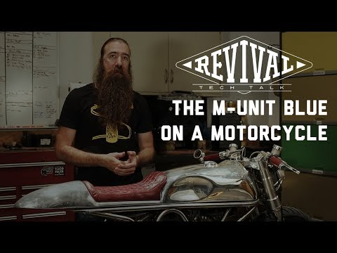 Revival Cycles' Tech Talk - The M-Unit Blue on an Actual Motorcycle