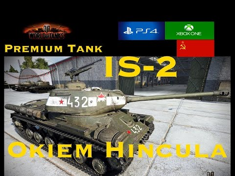 IS-2 Premium Tank Okiem Hincula Wot Xbox One/Ps4