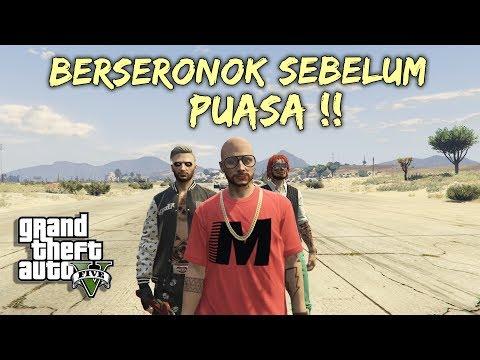 Berseronok Sebelum PUASA~!! - GTA 5 Online (Malaysia) || Bersama Joew & Ukiller