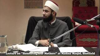 Honouring Our Mothers - By Imam Asim Hussain