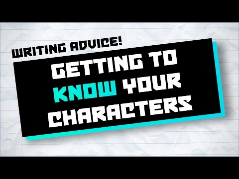 Getting to Know Your Characters ★ Writing Advice