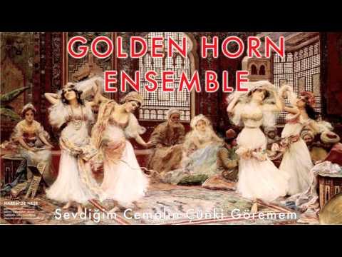 Golden Horn Ensemble - Sevdiğim Cemalin Çünki Göremem [ Harem'de Neşe © 1995 Kalan Müzik ]