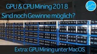 Profitables CPU & GPU MINING 2018? Bitcoin, Ethereum, Zcash, DASH + macOS GPU Guide