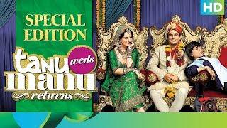 Tanu Weds Manu Returns   Special Edition   R. Madhavan & Kangana Ranaut