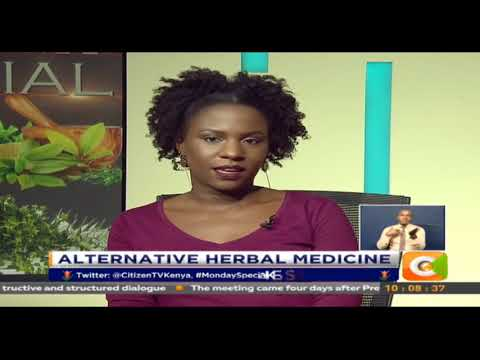 Monday Special | Alternative Herbal Medicine #MondaySpecialKE