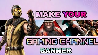 How To Make A YouTube Gaming Channel Banner On Android || Hindi