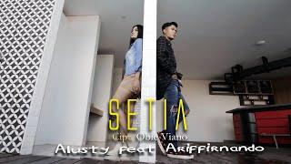 Alusty feat. Ariffirnando - Setia [OFFICIAL]